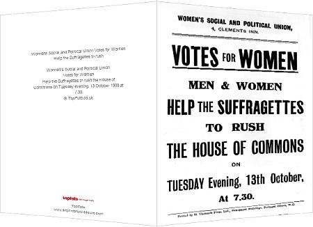 Women's Social and Political Union  Votes for Women  Help the Suffragettes to rush the House of Commons on Tuesday evening, 13 October 1908 at 7.30