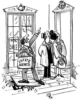 Estate Agents - new home. Cartoon by Sax Usually paying little or no attention to