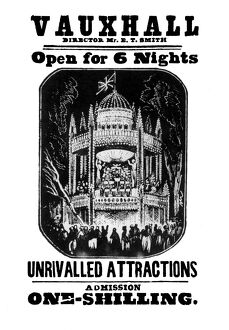 Vauxhall - Director Mr. E. T. Smith - Open for 6 nights - Unrivalled attractions